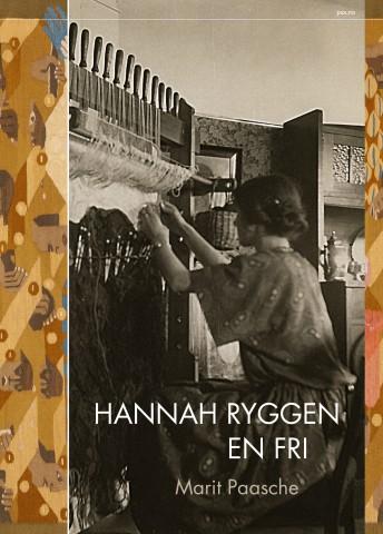 Hannah Ryggen, En fri. av Marit Paasche